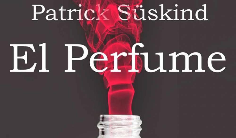 El perfume. Novela de Patrick Süskind